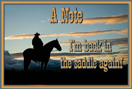 A Note-gailz-Back in the Saddle Again