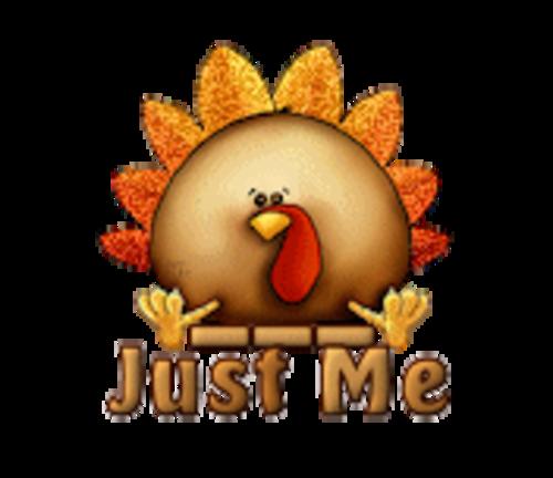 Just Me - ThanksgivingCuteTurkey