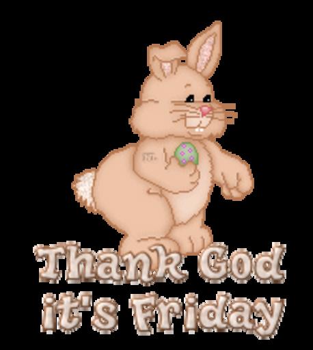 Thank God it's Friday - BunnyWithEgg