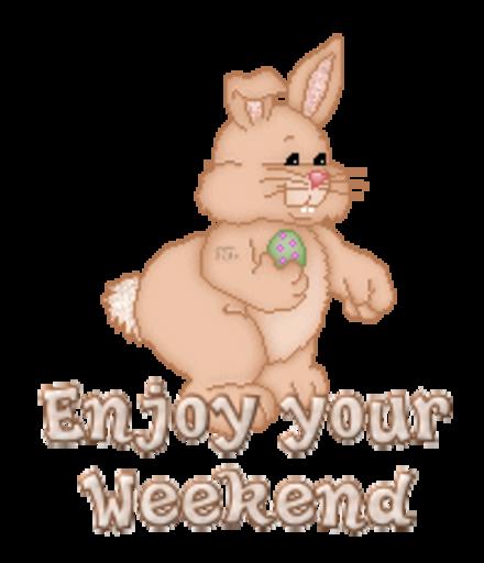 Enjoy your Weekend - BunnyWithEgg