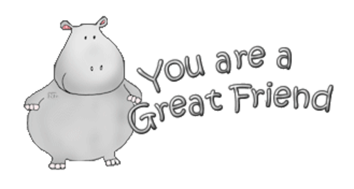 You are a Great Friend - CuteHippo2018